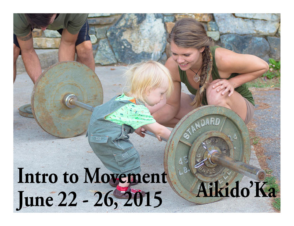 Intro to Movement Class, June 22 - 26, 2015